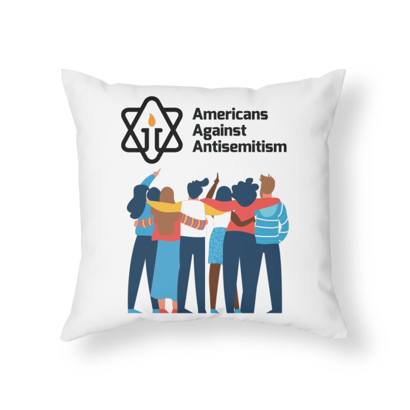 United Against Hate - Americans Against Antisemitism Home Throw Pillow by Americans Against Antisemitism's Artist Shop