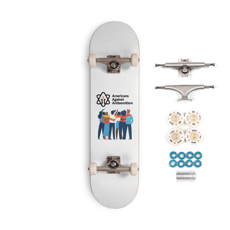 United Against Hate - Americans Against Antisemitism Accessories Complete - Premium Skateboard by Americans Against Antisemitism's Artist Shop