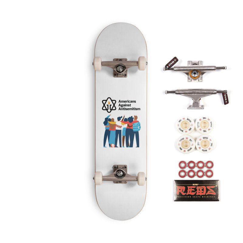 United Against Hate - Americans Against Antisemitism Accessories Complete - Pro Skateboard by Americans Against Antisemitism's Artist Shop
