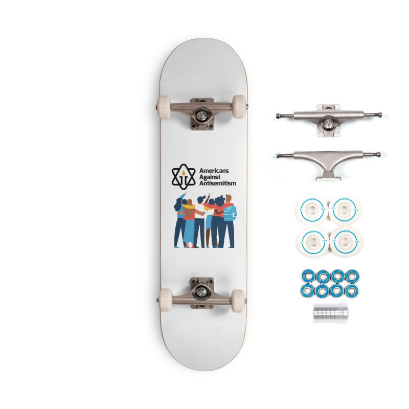 United Against Hate - Americans Against Antisemitism Accessories Complete - Basic Skateboard by Americans Against Antisemitism's Artist Shop