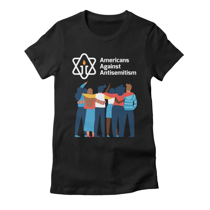 United Against Hate - Dark Backgrounds Women's Fitted T-Shirt by Americans Against Antisemitism's Artist Shop