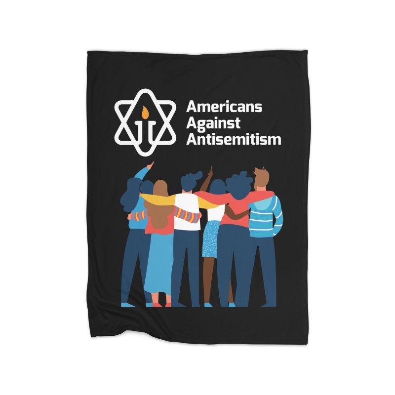 United Against Hate - Dark Backgrounds Home Fleece Blanket Blanket by Americans Against Antisemitism's Artist Shop