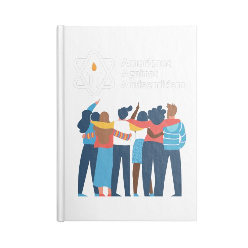 United Against Hate - Dark Backgrounds Accessories Lined Journal Notebook by Americans Against Antisemitism's Artist Shop