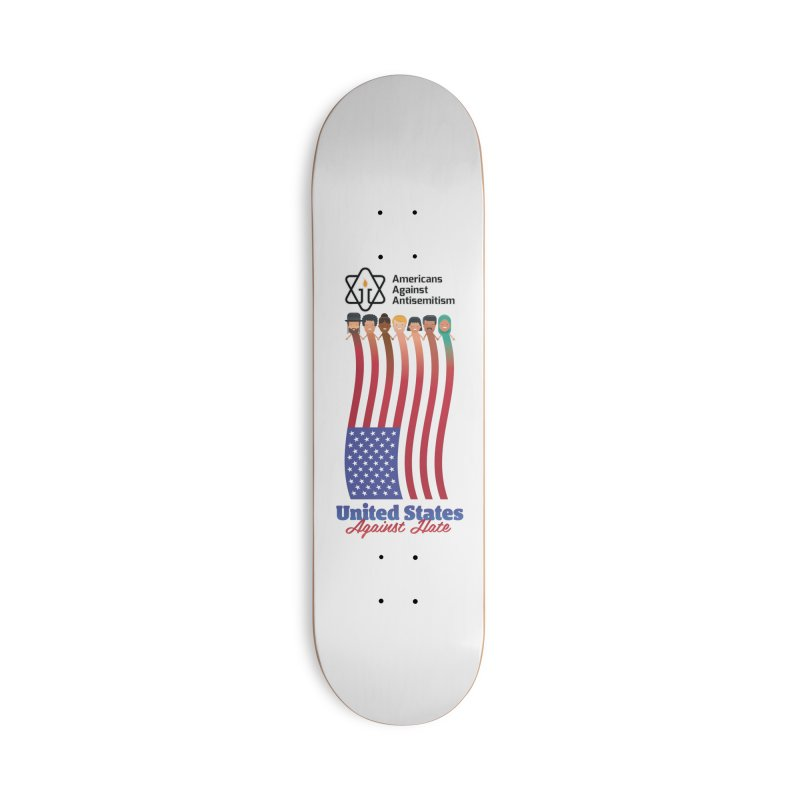 United Faces Against Hate Accessories Deck Only Skateboard by Americans Against Antisemitism's Artist Shop