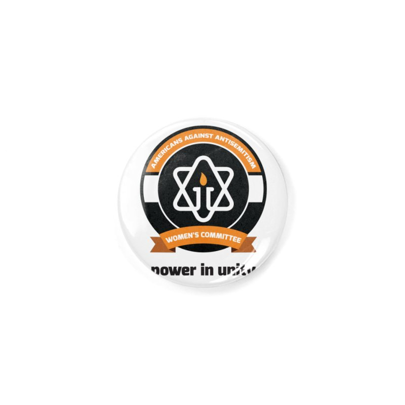 Women's Committee of Americans Against Antisemitism Accessories Button by Americans Against Antisemitism's Artist Shop