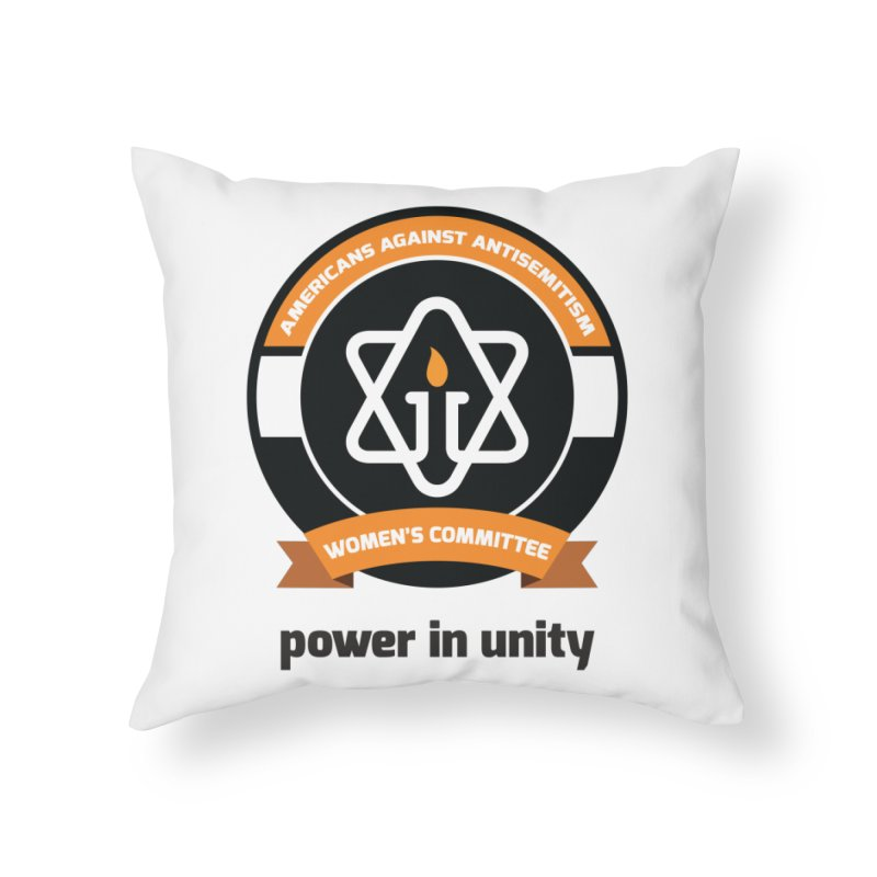 Women's Committee of Americans Against Antisemitism Home Throw Pillow by Americans Against Antisemitism's Artist Shop