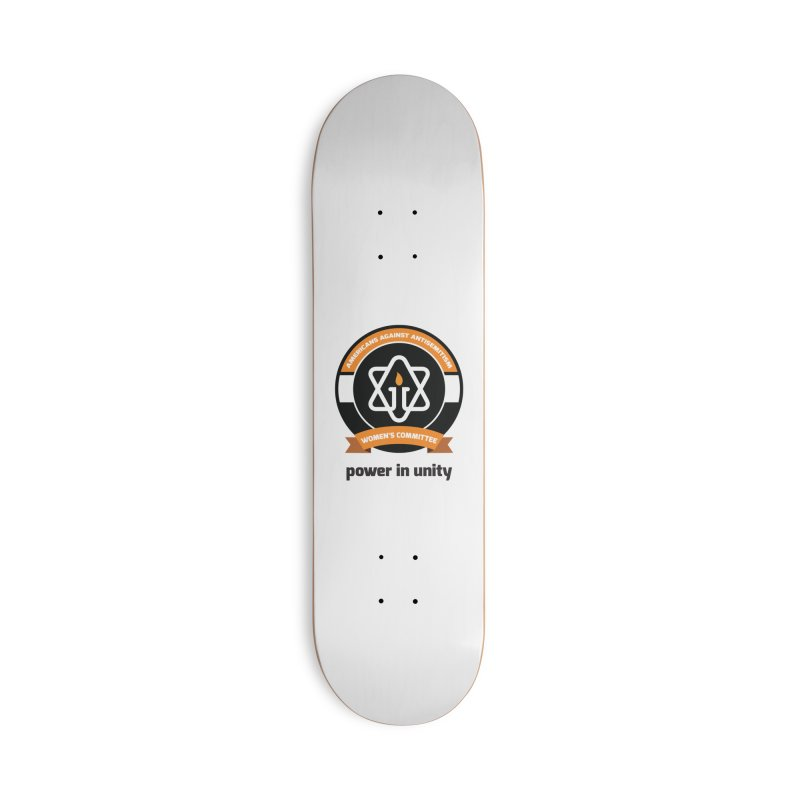 Women's Committee of Americans Against Antisemitism Accessories Deck Only Skateboard by Americans Against Antisemitism's Artist Shop