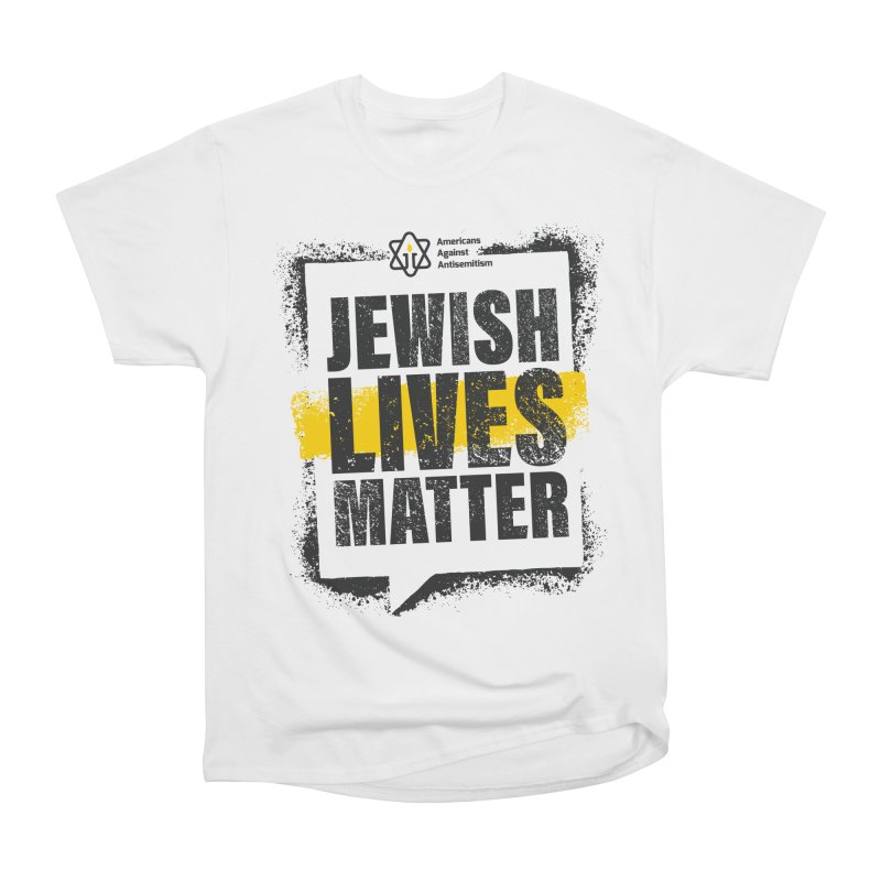 Jewish Lives Matter Women's T-Shirt by Americans Against Antisemitism's Artist Shop