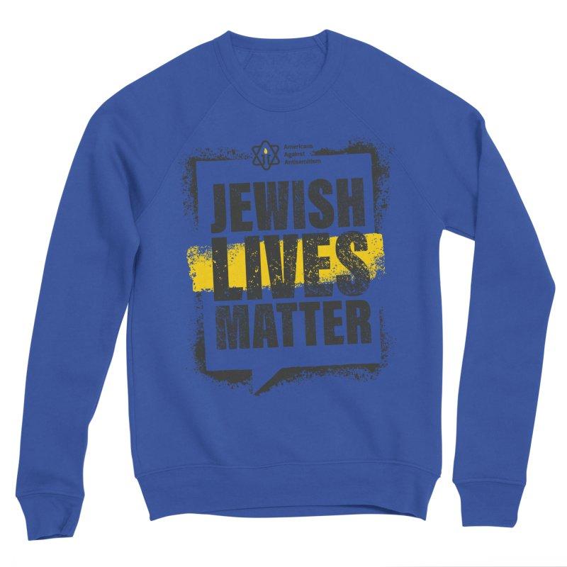 Jewish Lives Matter Women's Sweatshirt by Americans Against Antisemitism's Artist Shop