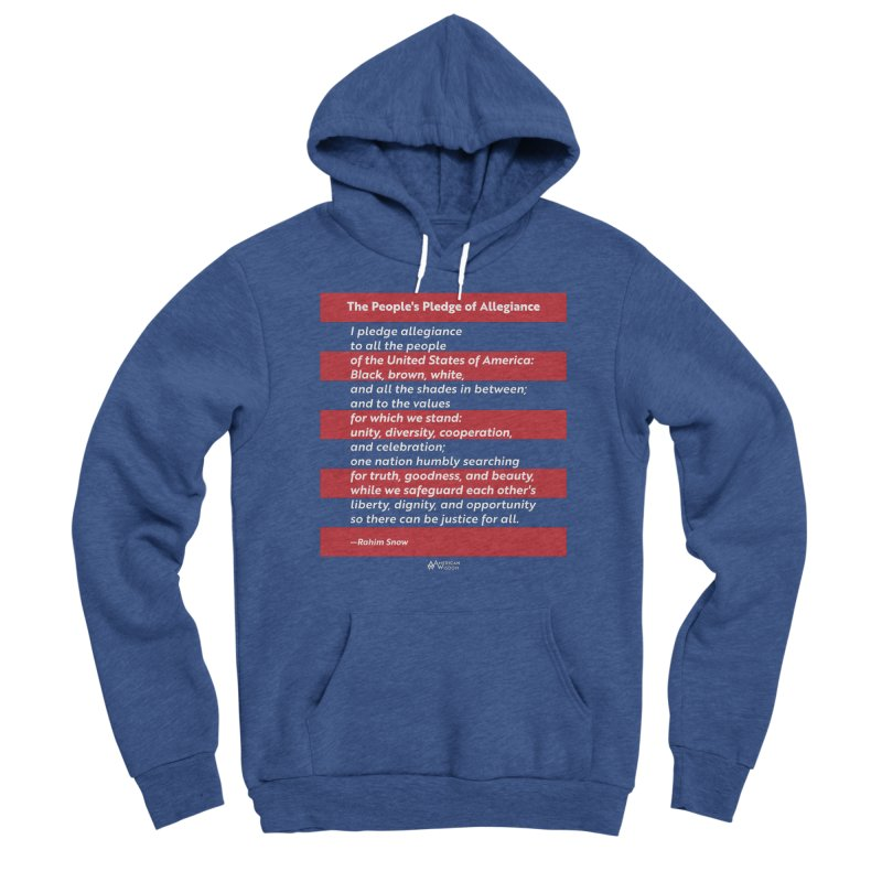 The People's Pledge of Allegiance Men's Pullover Hoody by American Wisdom