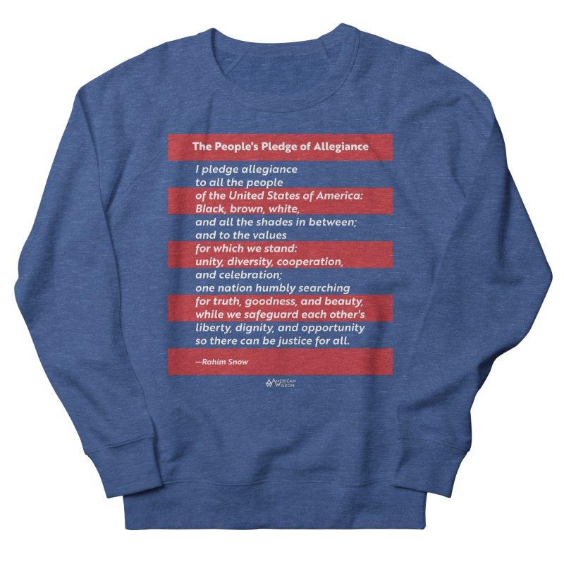 The People's Pledge of Allegiance Women's Sweatshirt by American Wisdom