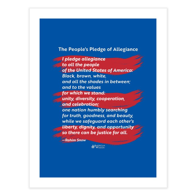 The People's Pledge of Allegiance (red brush) Home Fine Art Print by American Wisdom