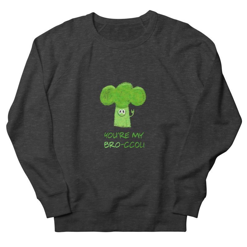 You're my bro-ccoli - Vegan bros - vegan friends male funny Men's French Terry Sweatshirt by amirabouroumie's Artist Shop