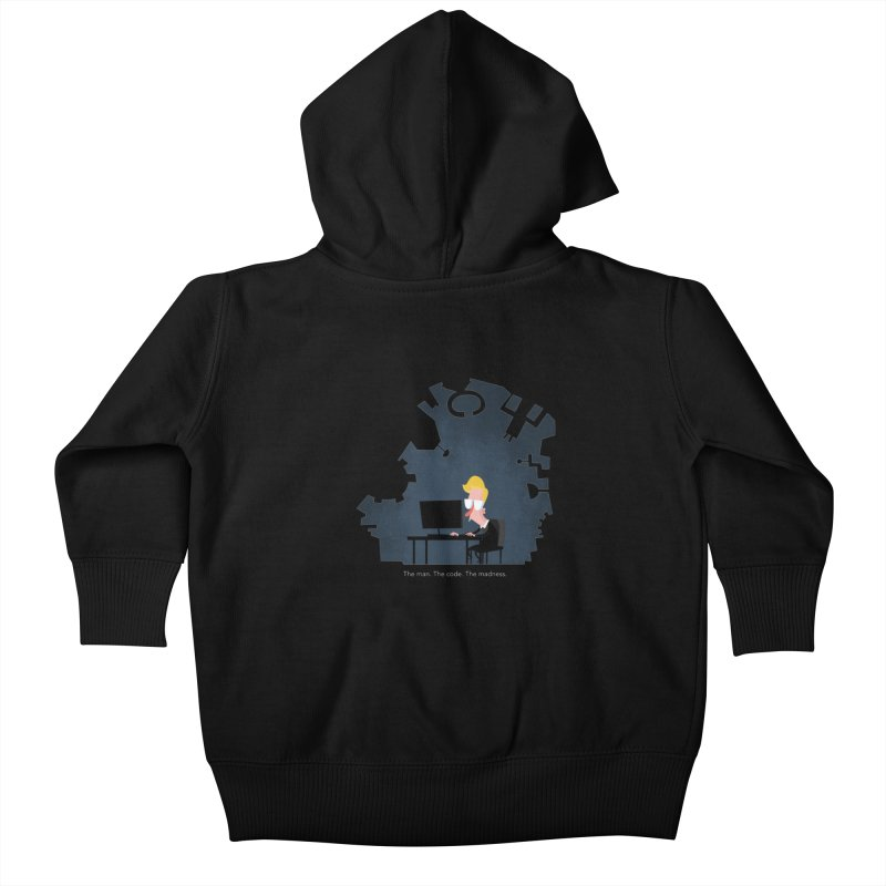 The Man. The Code. The Madness. Kids Baby Zip-Up Hoody by amirabouroumie's Artist Shop