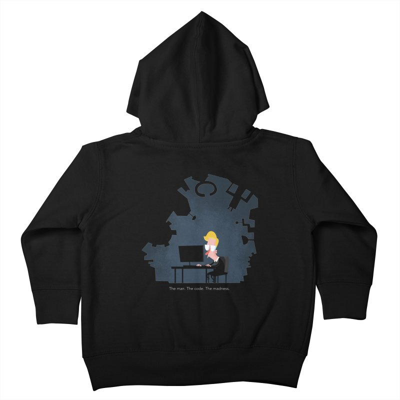 The Man. The Code. The Madness. Kids Toddler Zip-Up Hoody by amirabouroumie's Artist Shop