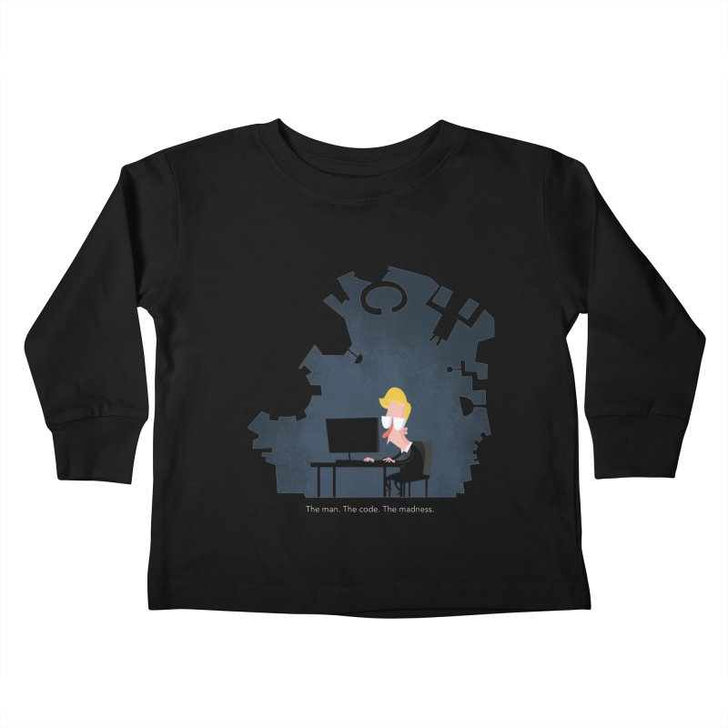 The Man. The Code. The Madness. Kids Toddler Longsleeve T-Shirt by amirabouroumie's Artist Shop