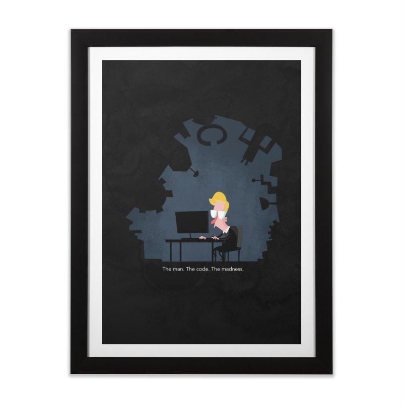 The Man. The Code. The Madness. Home Framed Fine Art Print by amirabouroumie's Artist Shop