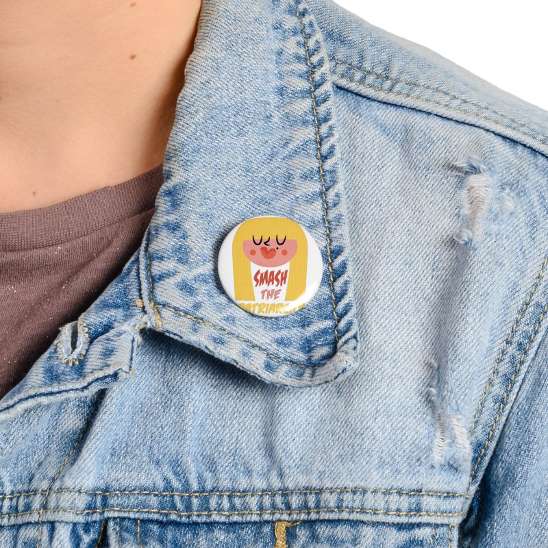 Smash The Patriarchy with Style Accessories Button by amirabouroumie's Artist Shop