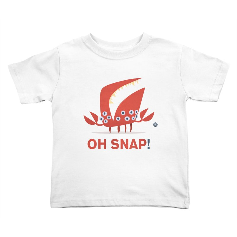 Oh Snap! Kids Toddler T-Shirt by amirabouroumie's Artist Shop
