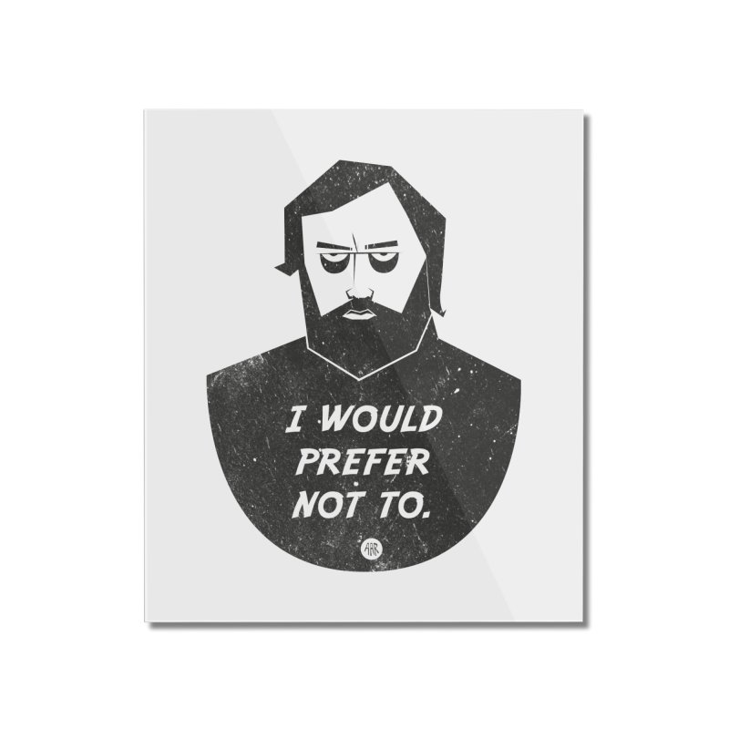 Slavoj Zizek - I prefer not to Home Mounted Acrylic Print by amirabouroumie's Artist Shop