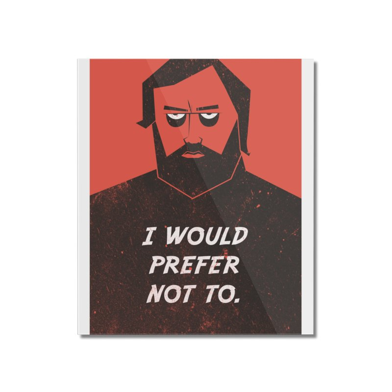 Slavoj Zizek - I would prefer not to. Home Mounted Acrylic Print by amirabouroumie's Artist Shop
