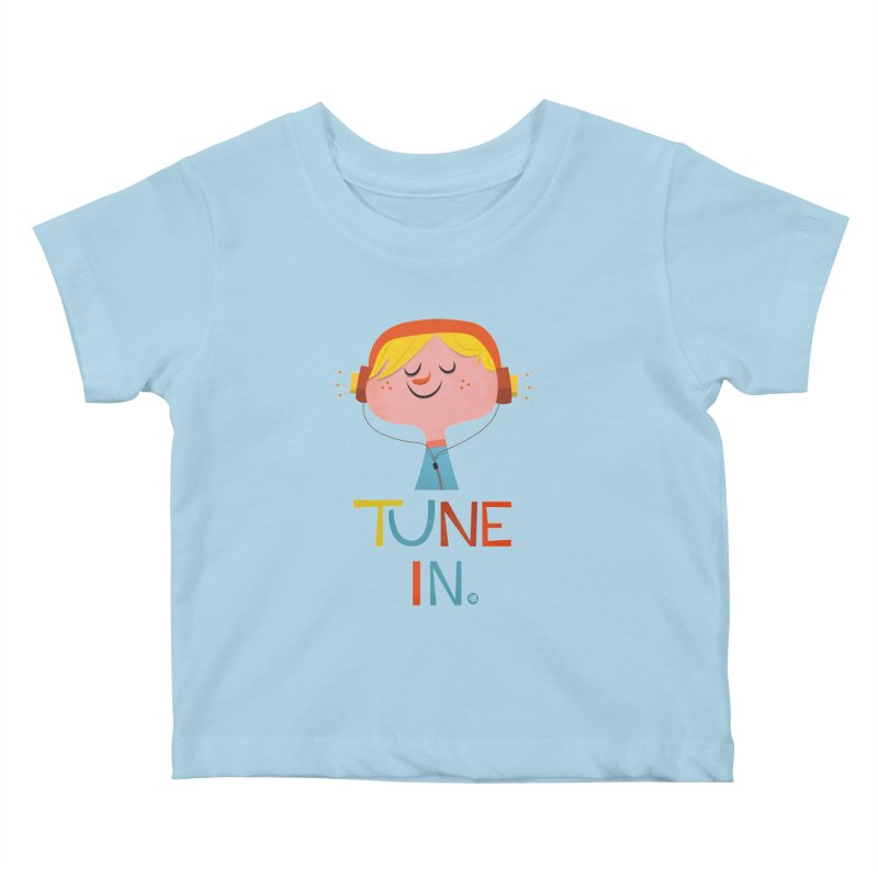Tune In. Kids Baby T-Shirt by amirabouroumie's Artist Shop