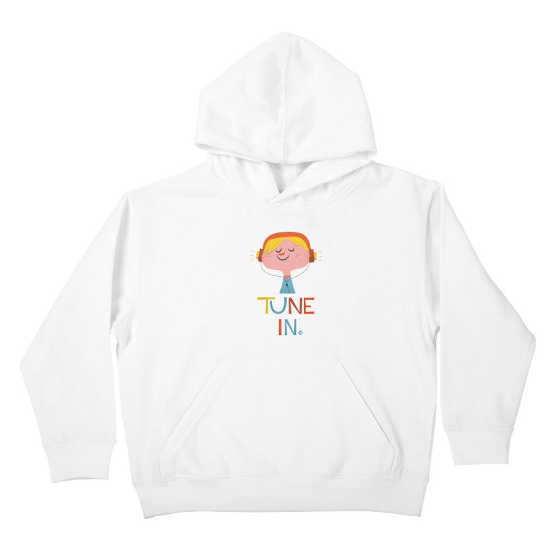 Tune In. Kids Pullover Hoody by amirabouroumie's Artist Shop