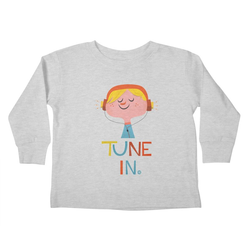 Tune In. Kids Toddler Longsleeve T-Shirt by amirabouroumie's Artist Shop