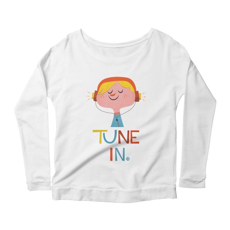 Tune In. Women's Scoop Neck Longsleeve T-Shirt by amirabouroumie's Artist Shop