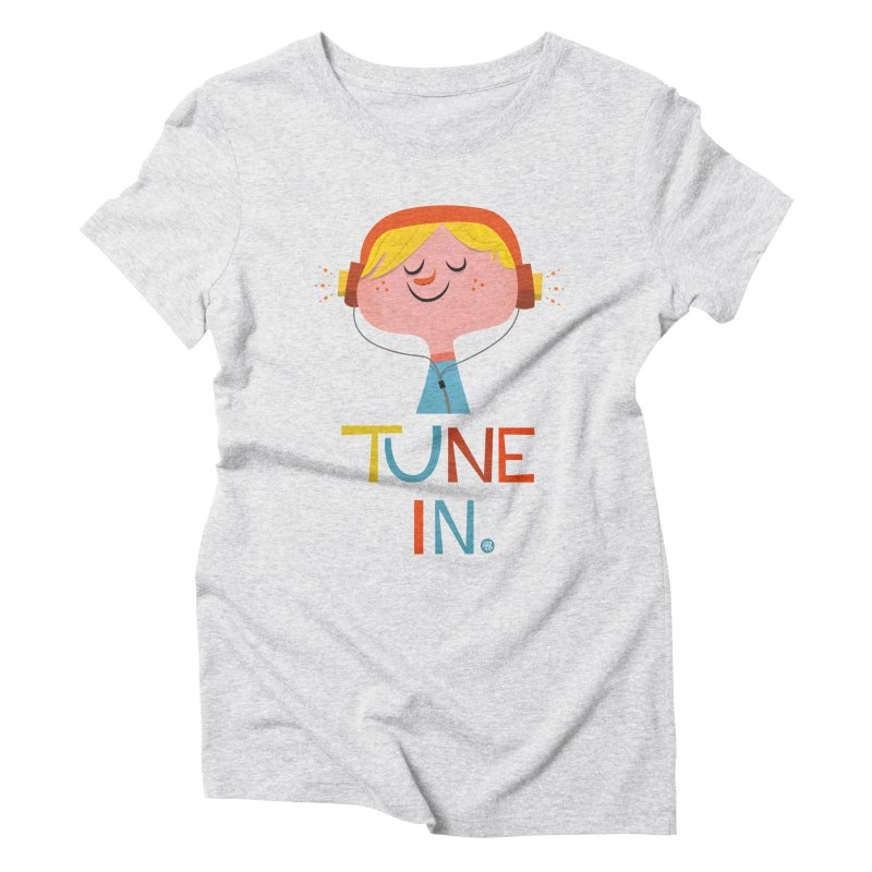 Tune In. Women's Triblend T-Shirt by amirabouroumie's Artist Shop