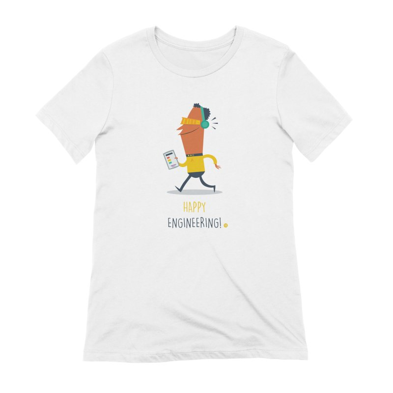 Happy Engineering Women's T-Shirt by amirabouroumie's Artist Shop