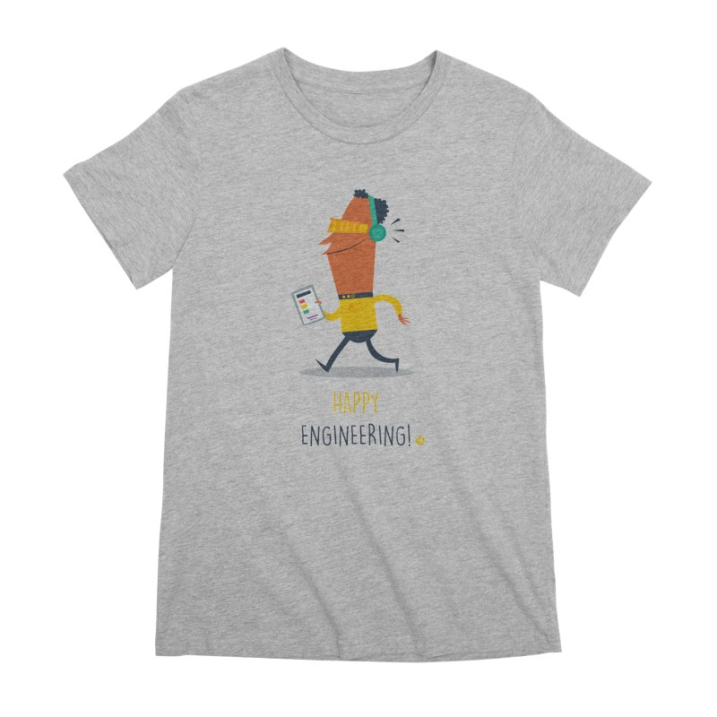 Happy Engineering Women's Premium T-Shirt by amirabouroumie's Artist Shop