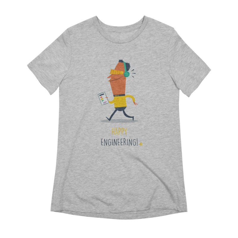 Happy Engineering Women's Extra Soft T-Shirt by amirabouroumie's Artist Shop
