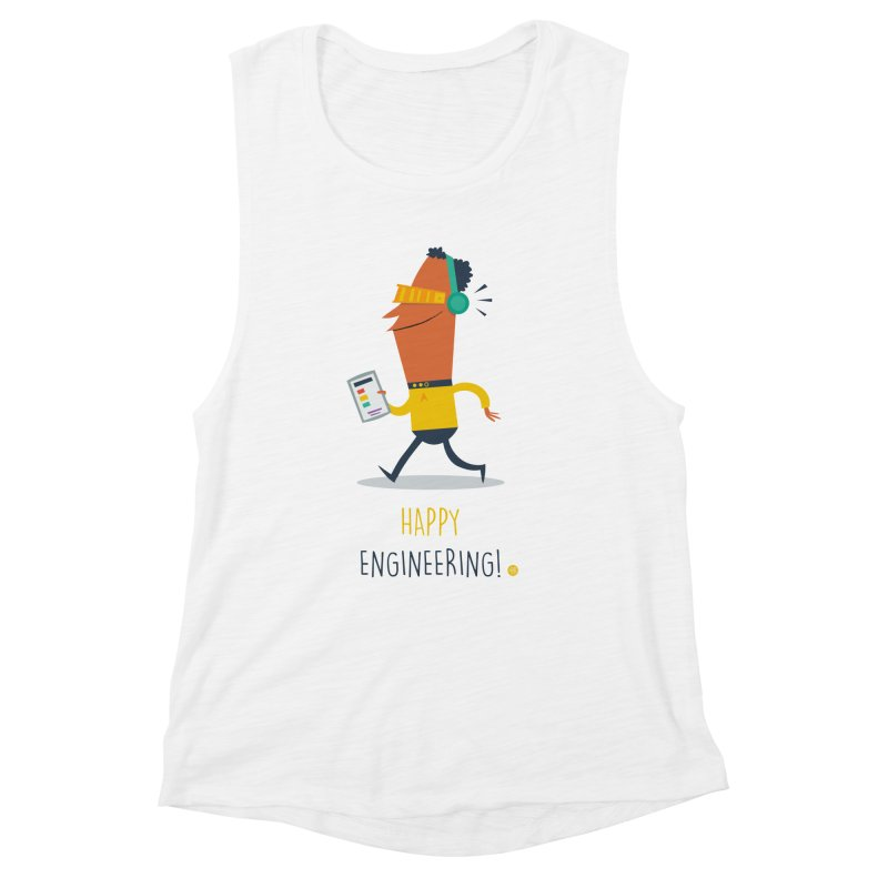 Happy Engineering Women's Muscle Tank by amirabouroumie's Artist Shop