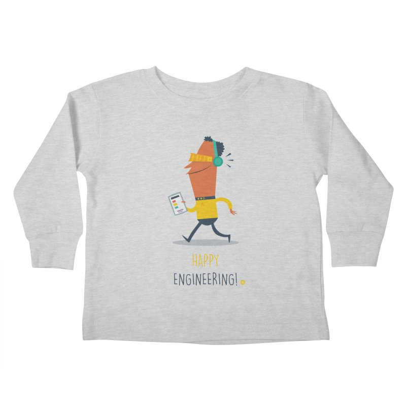 Happy Engineering Kids Toddler Longsleeve T-Shirt by amirabouroumie's Artist Shop