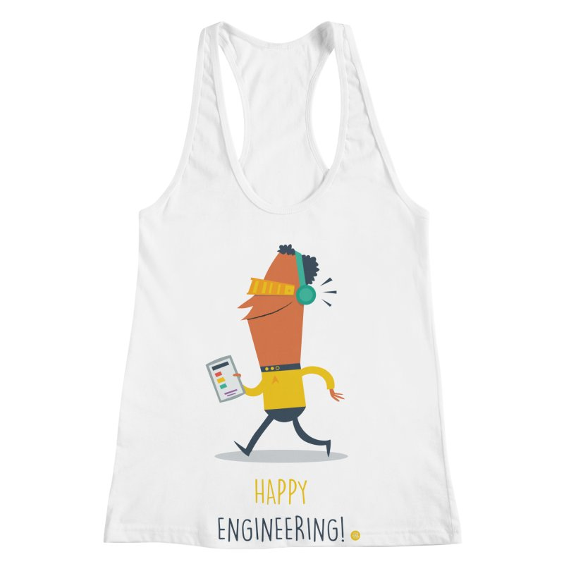 Happy Engineering Women's Racerback Tank by amirabouroumie's Artist Shop