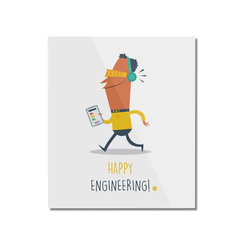 Happy Engineering Home Mounted Acrylic Print by amirabouroumie's Artist Shop