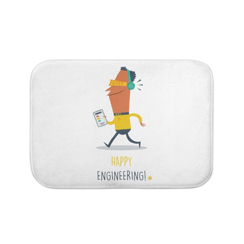Happy Engineering Home Bath Mat by amirabouroumie's Artist Shop