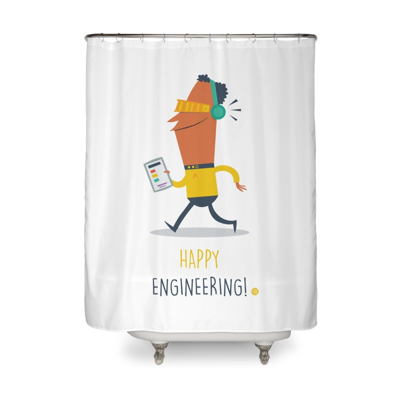 Happy Engineering Home Shower Curtain by amirabouroumie's Artist Shop
