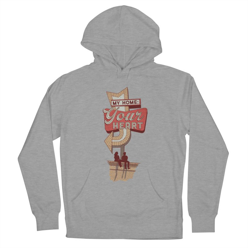 My Home, Your Heart Women's French Terry Pullover Hoody by Amor de Verano Studio's Shop