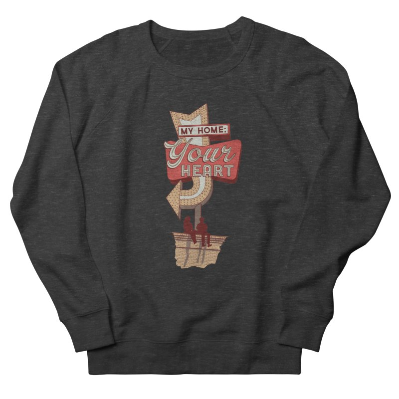 My Home, Your Heart Men's Sweatshirt by Amor de Verano Studio's Shop