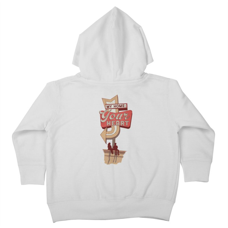 My Home, Your Heart Kids Toddler Zip-Up Hoody by Amor de Verano Studio's Shop