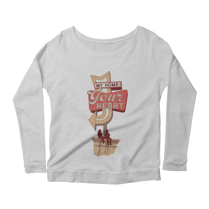 My Home, Your Heart Women's Scoop Neck Longsleeve T-Shirt by Amor de Verano Studio's Shop
