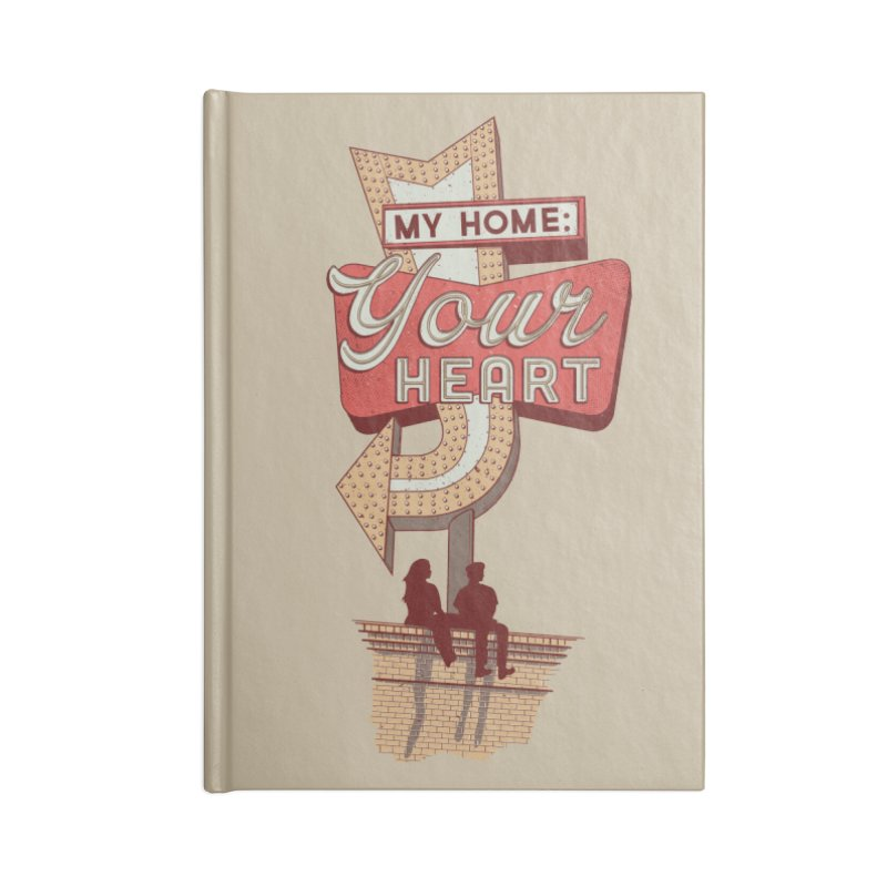 My Home, Your Heart Accessories Blank Journal Notebook by Amor de Verano Studio's Shop
