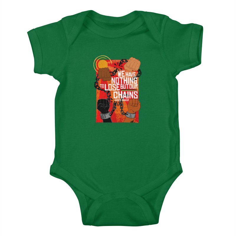 We Have Nothing To Lose But Our Chains Kids Baby Bodysuit by amplifyrj's Artist Shop