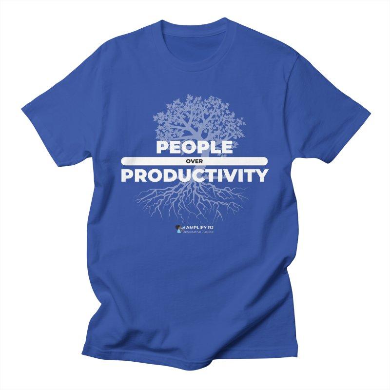 PEOPLE OVER PRODUCTIVITY Men's T-Shirt by amplifyrj's Artist Shop