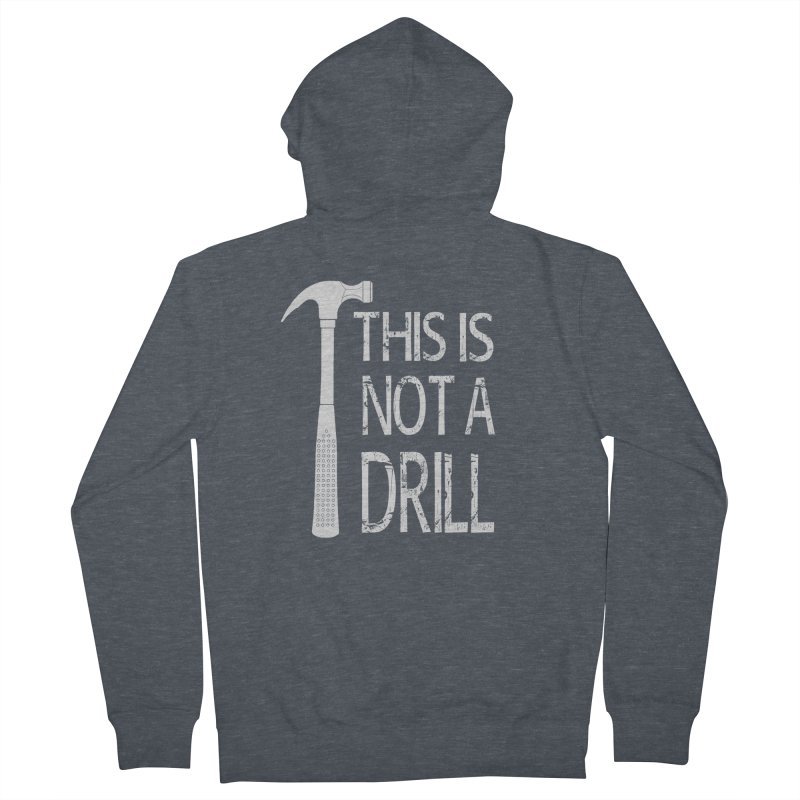 This is not a drill Women's French Terry Zip-Up Hoody by Amu Designs Artist Shop
