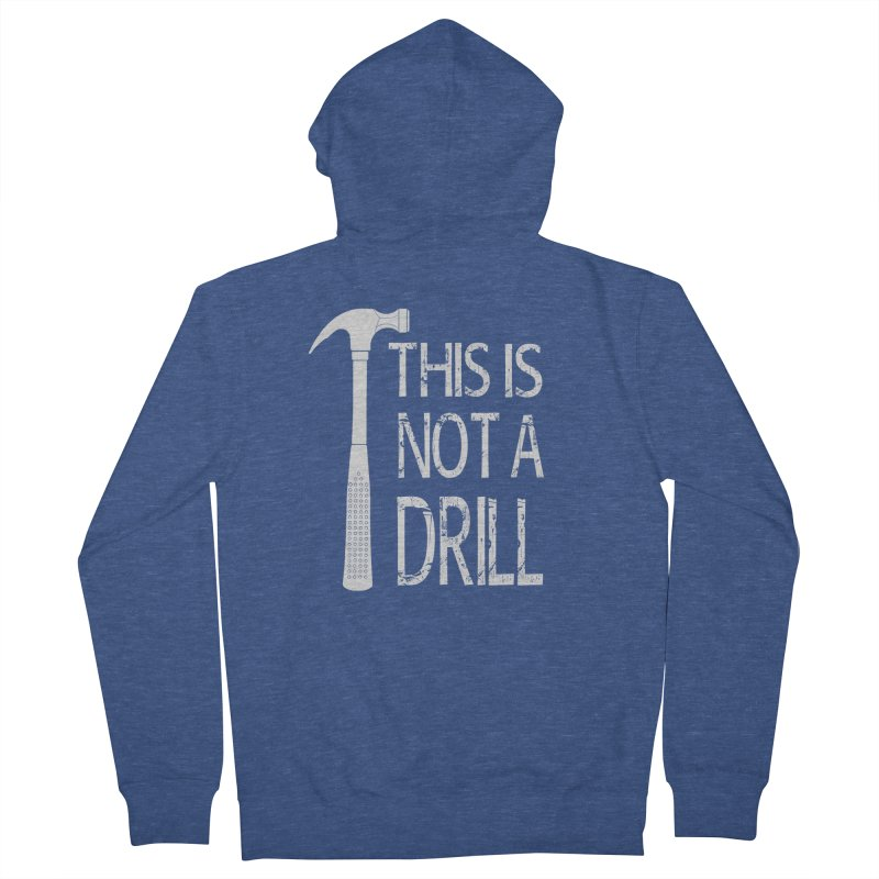 This is not a drill Men's French Terry Zip-Up Hoody by Amu Designs Artist Shop