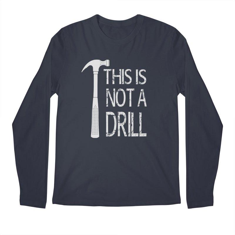 This is not a drill Men's Regular Longsleeve T-Shirt by Amu Designs Artist Shop