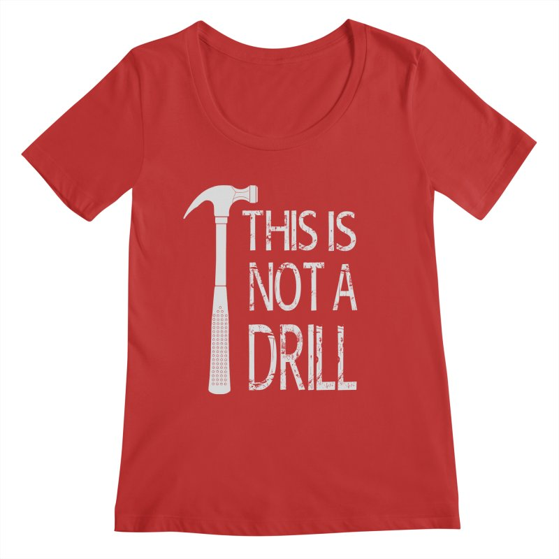 This is not a drill Women's Regular Scoop Neck by Amu Designs Artist Shop